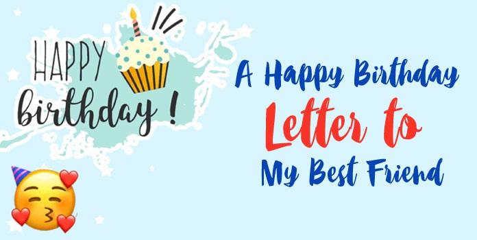 Touching Birthday Letter for Best Friend - Sample Birthday Letter